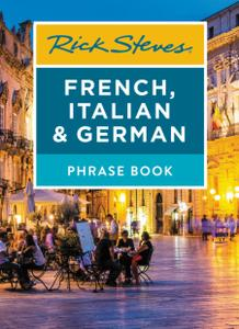 Rick Steves French, Italian & German Phrase Book (Rick Steves Travel Guide), 7th Edition
