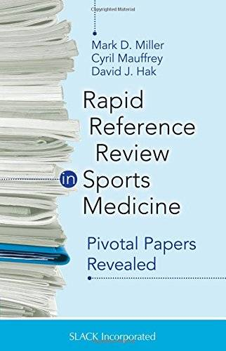 Rapid Reference Review in Sports Medicine: Pivotal Papers Revealed(Repost)