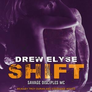 «Shift» by Drew Elyse