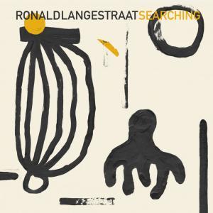 Ronald Langestraat - Searching (2019)