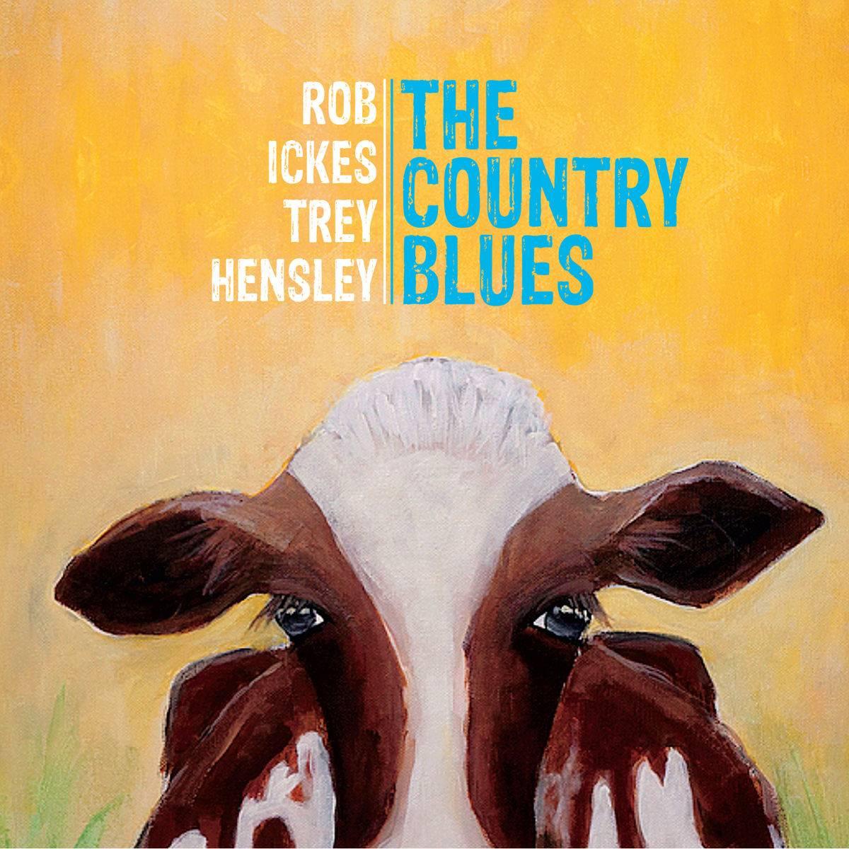 Rob Ickes & Trey Hensley - The Country Blues (2016)