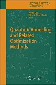 Quantum Annealing and Related Optimization Methods (Repost)