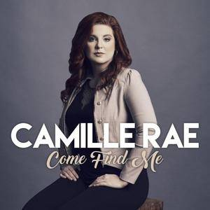 Camille Rae - Come Find Me (2017)