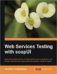 Web Services Testing with soapUI [Repost]