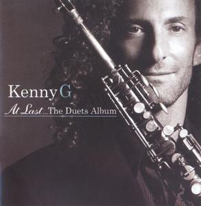 Kenny G - At Last...The Duets Album (2004) {Arista}