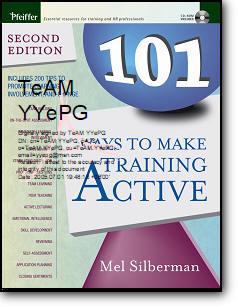 Mel Silberman, Karen Lawson, «101 Ways to Make Training Active» (2nd edition)