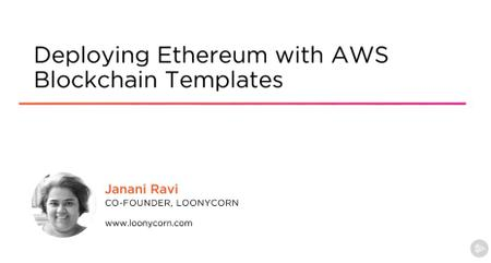 Deploying Ethereum with AWS Blockchain Templates
