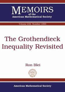 The Grothendieck Inequality Revisited (Memoirs of the American Mathematical Society)