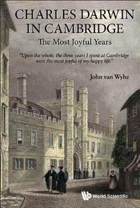 Charles Darwin in Cambridge: The Most Joyful Years (repost)