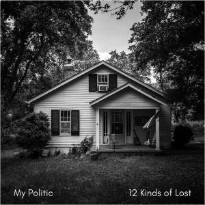 My Politic - 12 Kinds Of Lost (2017) [Official Digital Download 24-bit/96kHz]