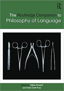 Routledge Companion to Philosophy of Language (Repost)