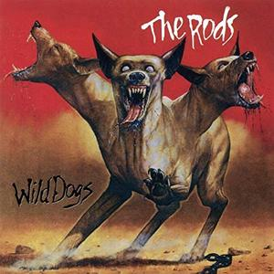The Rods - Wild Dogs (Expanded Edition) (1982/2019)