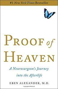 Proof of Heaven: A Neurosurgeon's Journey into the Afterlife(Repost)