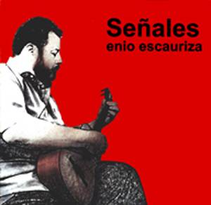 Enio Escauriza - Señales (2006)
