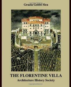 The Florentine Villa: Architecture History Society (repost)