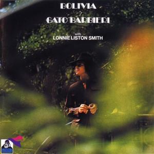 Gato Barbieri - Bolivia (1973) {RCA Victor}