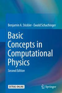 Basic Concepts in Computational Physics, Second Edition