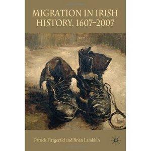 Migration in Irish History 1607-2007