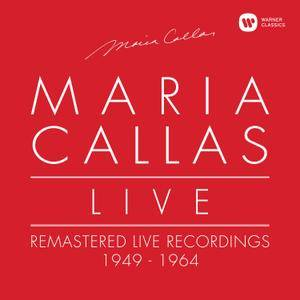 Maria Callas - Maria Callas Live: Remastered Recordings 1949-1964 (2017) [Official Digital Download]