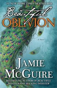 «Beautiful Oblivion» by Jamie McGuire