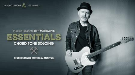 Jeff McErlain's Essentials: Chord Tone Soloing