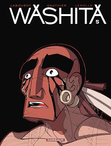 Washita - Tome 5