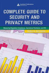Complete Guide to Security and Privacy Metrics (repost)