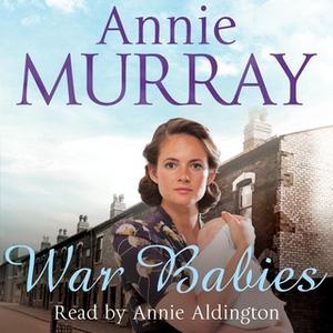 «War Babies» by Annie Murray