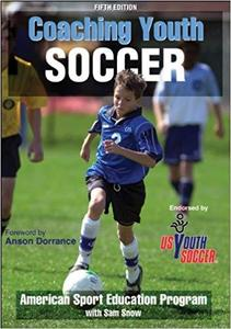 Coaching Youth Soccer-5th Edition [Repost]