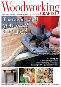 Woodworking Crafts - Issue 34 - December 2017