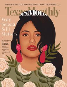 Texas Monthly - April 2021