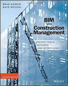 BIM and Construction Management: Proven Tools, Methods, and Workflows Ed 2
