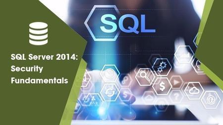 SQL Server 2014: Security Fundamentals