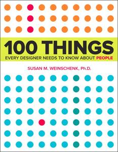 100 Things Every Designer Needs to Know About People: Personal Reflection for Sound Investing and Self-Improvement