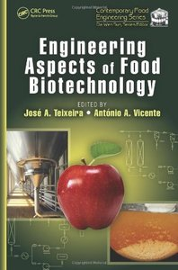 Engineering Aspects of Food Biotechnology (repost)
