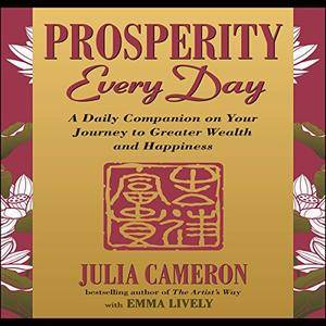 Prosperity Every Day: A Daily Companion on Your Journey to Greater Wealth and Happiness [Audiobook]