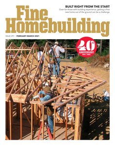 Fine Homebuilding - February/March 2021