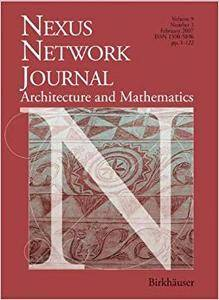 Nexus Network Journal 9,1: Architecture and Mathematics (Repost)