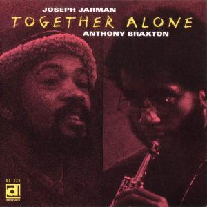 Joseph Jarman & Anthony Braxton - Together Alone (1974) [Reissue 1994]