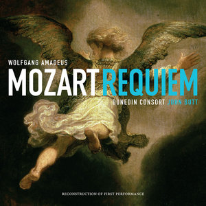 Dunedin Consort, Soloists, John Butt - Wolfgang Amadeus Mozart: Requiem, Reconstruction of First Performance (2014)