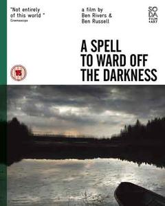 A Spell to Ward Off the Darkness (2013)