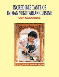 Incredible Taste of Indian Vegetarian Cuisine