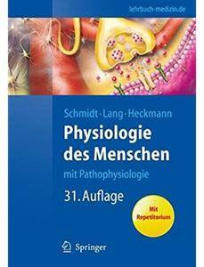 Physiologie des Menschen: Mit Pathophysiologie (Auflage: 31) [Repost]