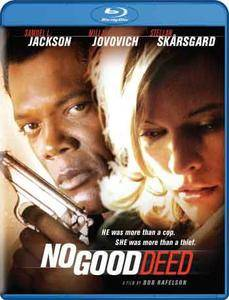 No Good Deed (2002) [REMASTERED]