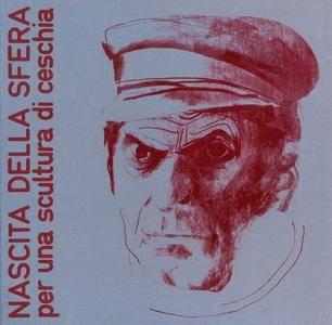 Nascita Della Sfera - Per Una Scultura Di Ceschia (1978) [Reissue 2007]