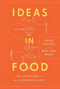 Ideas in food: Great recipes and why they work (Repost)