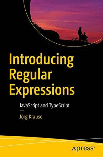 Introducing Regular Expressions: JavaScript and TypeScript [Repost]