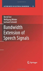 Bandwidth Extension of Speech Signals [Repost]