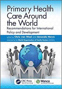 Primary Health Care around the World: Recommendations for International Policy and Development