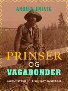 «Prinser og vagabonder» by Anders Enevig